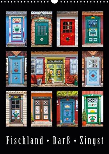 Türen - Meisterwerke aus Fischland, Darß und Zingst (Wandkalender 2019 DIN A3 hoch): Der Kalender zeigt einzigartige Darßer Haustüren, eine regionale ... (Monatskalender, 14 Seiten ) (CALVENDO Orte)
